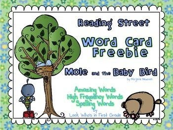 "Reading Street First Grade Word Cards FREEBIE  ""Mole and the Baby Bird"""