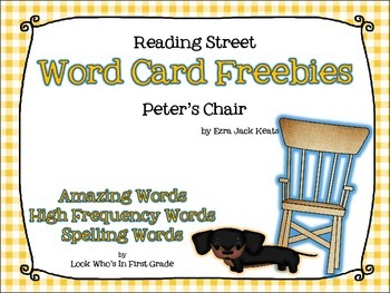 "Reading Street First Grade Word Cards FREEBIE  ""Peter's Chair"""