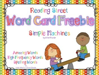 "Reading Street First Grade Word Cards FREEBIE  ""Simple Machines"""