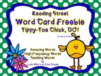 "Reading Street First Grade Word Cards FREEBIE  ""Tippy Toe Chick, Go!"""