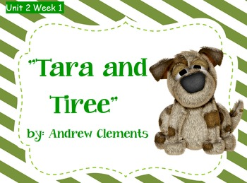 Reading Street Flipchart Common Core Second Grade Unit 2 Week 1 Tara and Tiree