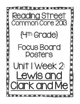 Reading Street Focus Board Posters: 4th Grade Unit 1 Week