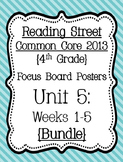Reading Street Focus Board Posters: 4th Grade Unit 5 Weeks