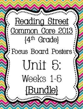 Reading Street Focus Board Posters: 4th Grade Unit 5 Weeks 1-5: {Chevron}