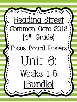 Reading Street Focus Board Posters: 4th Grade Unit 6 Weeks 1-5: {Green Stripes}