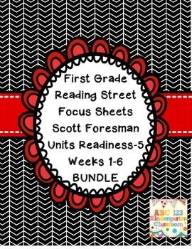 Reading Street Focus Sheets First Grade  Readiness to   Un