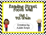 Reading Street Focus Wall - Unit 1 (4th Grade, ALL CONTENT!)