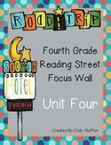 Reading Street Focus Wall - Unit 4 (Fourth Grade)