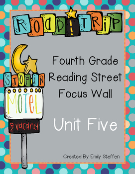 Reading Street Focus Wall - Unit 5 (Fourth Grade)