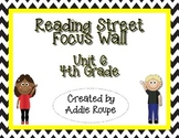 Reading Street Focus Wall - Unit 6 (4th Grade, ALL CONTENT!)