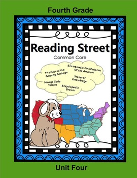 Reading Street Fourth Grade Unit 4 (common core)