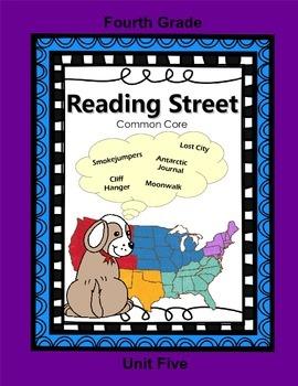Reading Street Fourth Grade Unit Five (common core)