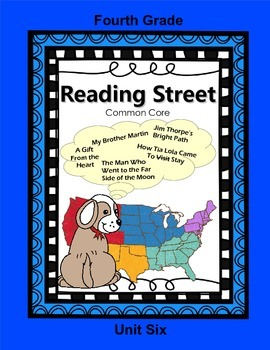 Reading Street Fourth Grade Unit Six (common core)