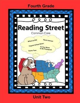 Reading Street Fourth Grade Unit Two (Common Core)