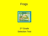 "Reading Street ""Frogs "" Selection Test (Turning Point)"