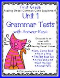 Reading Street GRADE 1 Supplement -  Grammar Tests UNIT 1