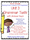 Reading Street GRADE 1 Supplement -  Grammar Tests UNIT 3