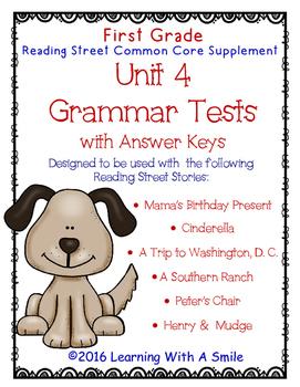 Reading Street GRADE 1 Supplement -  Grammar Tests UNIT 4