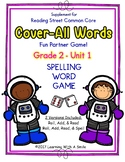 Reading Street GRADE 2 COVER-ALL WORDS: Unit 1 Reading/Spelling Dice Games