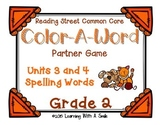 Reading Street GRADE 2 Spelling (Units 3 & 4): Color-A-Word Partner Game