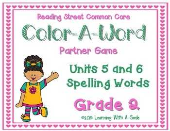 Reading Street GRADE 2 Spelling (Units 5 & 6): Color-A-Wor