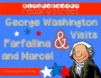"Reading Street ""George Washington"" and ""Farfallina and Marcel"""
