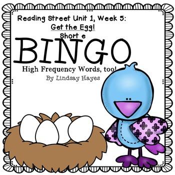 Reading Street: Get the Egg! BINGO Short e