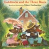 Reading Street - Goldilocks and the Three Bears - Kindergarten Unit 4