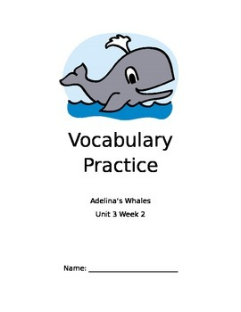 Reading Street Gr 4 - Unit 3 - Adelina's Whales - Vocab Packet