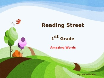 Reading Street Amazing Words - Grade 1 (240 Amazing Words from Unit 1 - Unit 5)