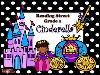 Reading Street Grade 1 Cinderella Unit 4 Week 2