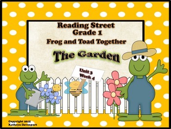 Reading Street Grade 1 Frog and Toad Together - The Garden