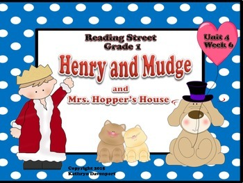 Reading Street Grade 1 Harry and Mudge and Mrs. Hopper's House Unit 4 Week 6
