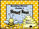 Reading Street Grade 1 Honey Bees Unit 2 Week 6