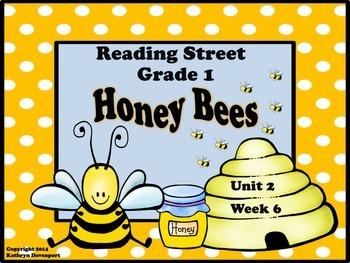 Reading Street Grade 1 Honey Bees Unit 2 Week 6