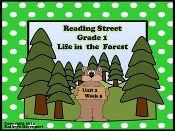 Reading Street Grade 1 Life in the Forest Unit 2 Week 5