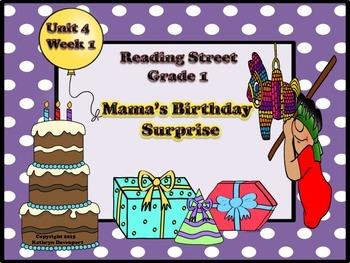 Reading Street Grade 1 Mama's Birthday Surprise Unit 4 Week 1
