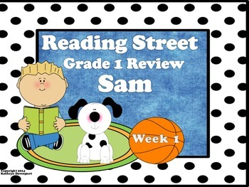 Reading Street Grade 1 Review Sam  Week 1