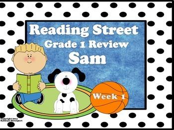 Reading Street Grade 1 Review Sam  Week 1