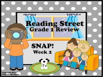 Reading Street Grade 1 Review Snap! Week 2