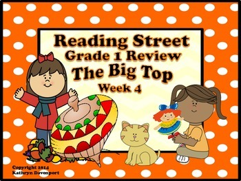 Reading Street Grade 1 Review The Big Top Week 4