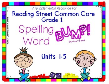 Reading Street Grade 1 – SPELLING WORD BUMP! Partner Game - Center Time Fun!