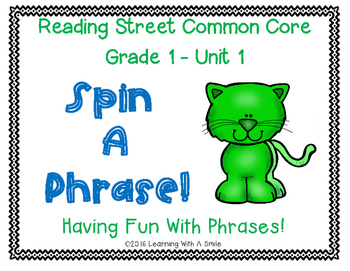 Reading Street Grade 1 ~ SPIN A PHRASE! ~ Unit 1 Partner  Game