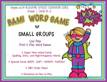 Reading Street Grade 1 SUPER HERO BAM! Word Game UNITS R-2