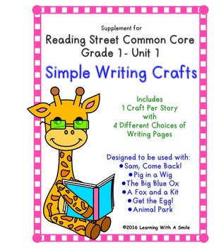 Reading Street GRADE 1 WRITING CRAFTS for Unit 1