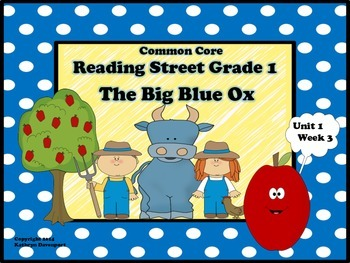 Reading Street Grade 1 The Big Blue Ox Unit 1 Week 3