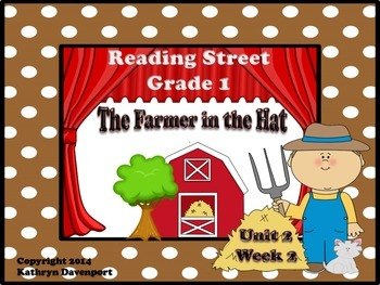 Reading Street Grade 1 The Farmer in the Hat Unit 2 Week 2