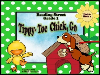 Reading Street Grade 1 Tippy-Toe Chick,Go! Unit 5 Week 1