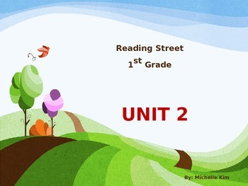 Reading Street Grade 1 Unit 2  (Amazing Words / Slection Words / Quizes)