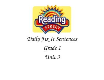 Reading Street Grade 1 Unit 3 Fix it Sentences